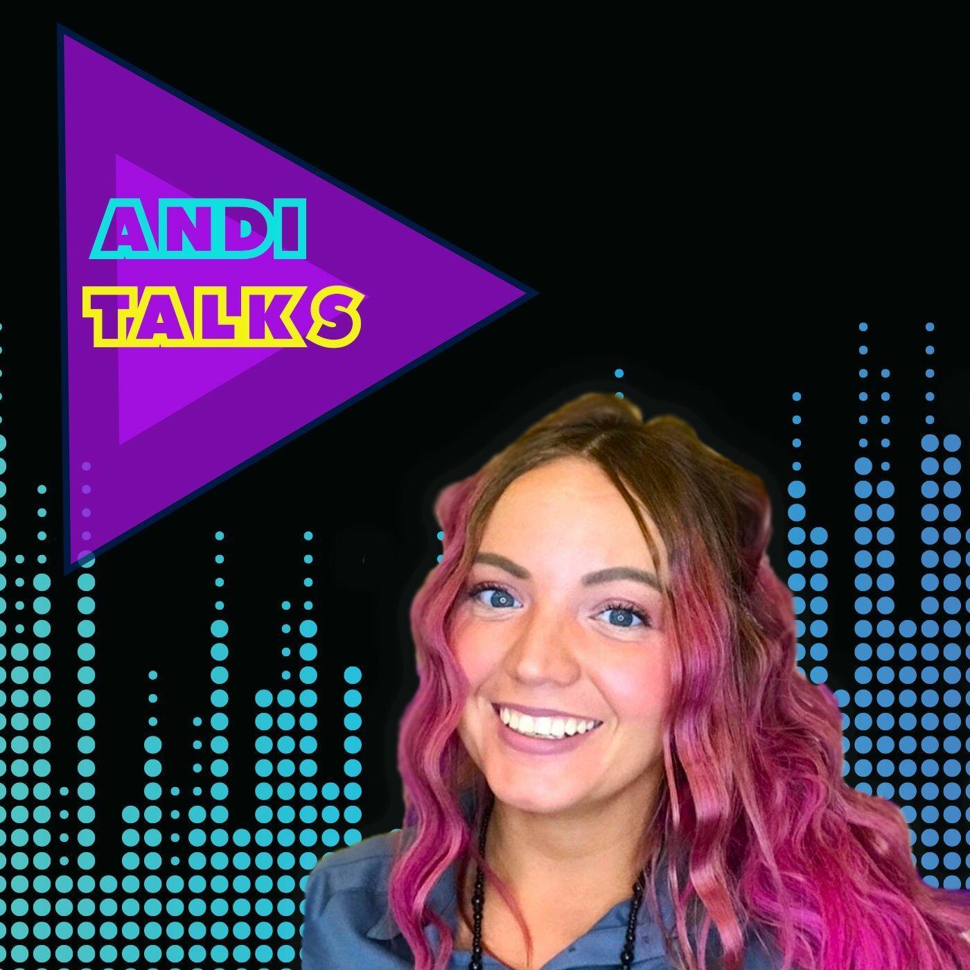 Andi Talks
