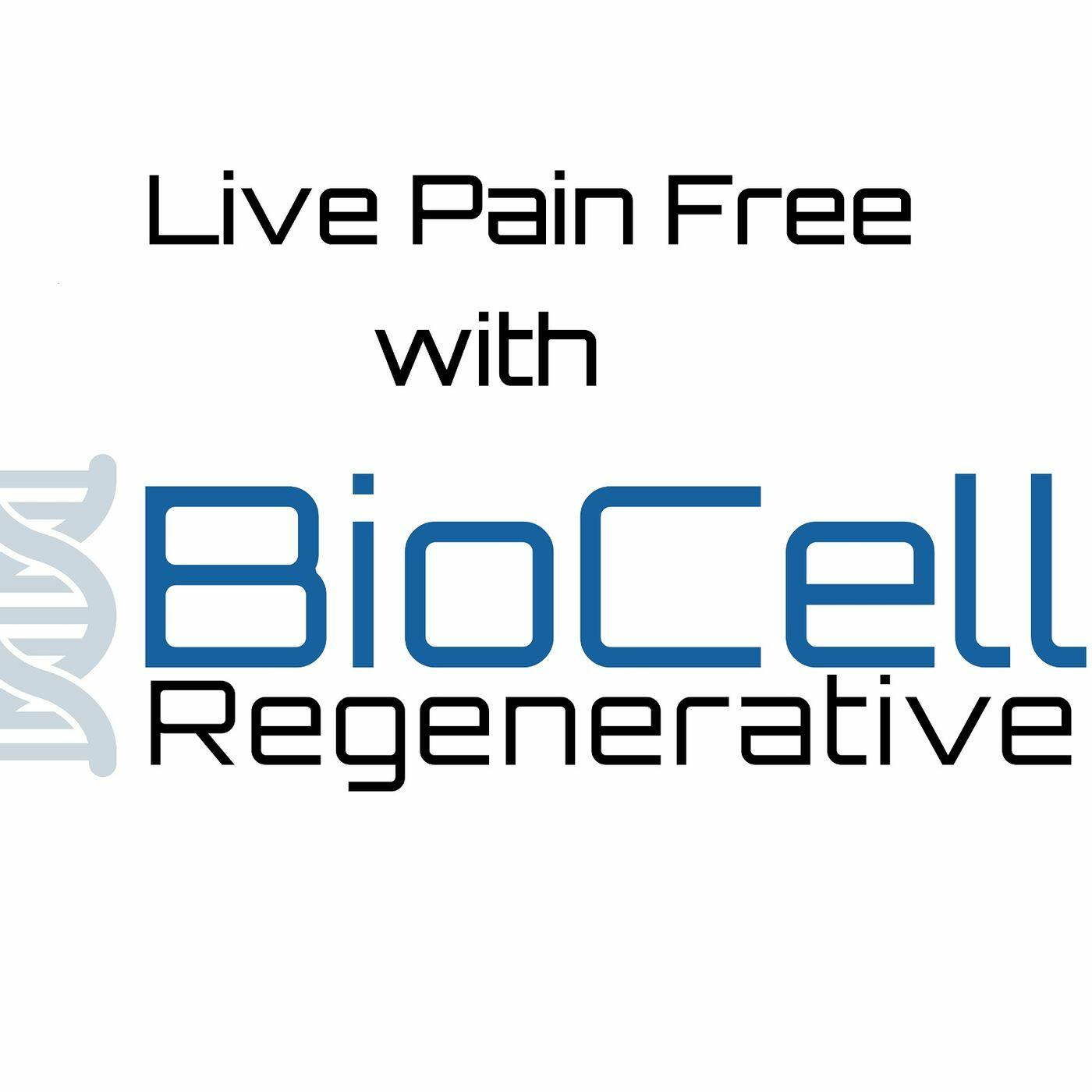 Live Pain Free with Biocell Regenerative