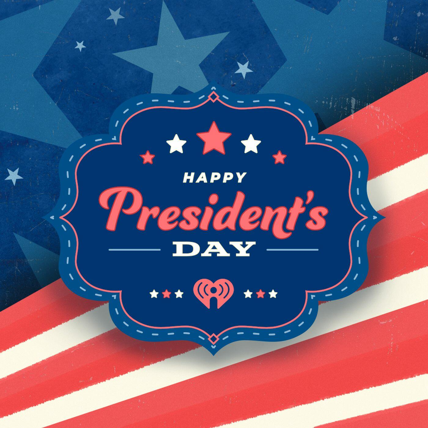 President's Day Podcast