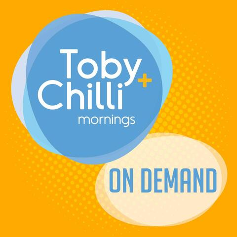 Toby + Chilli Mornings On Demand
