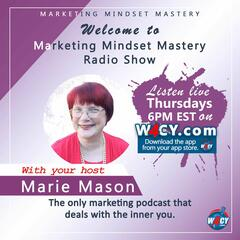 Find Yourself and Your Clients Anytime - Marketing Mindset Mastery