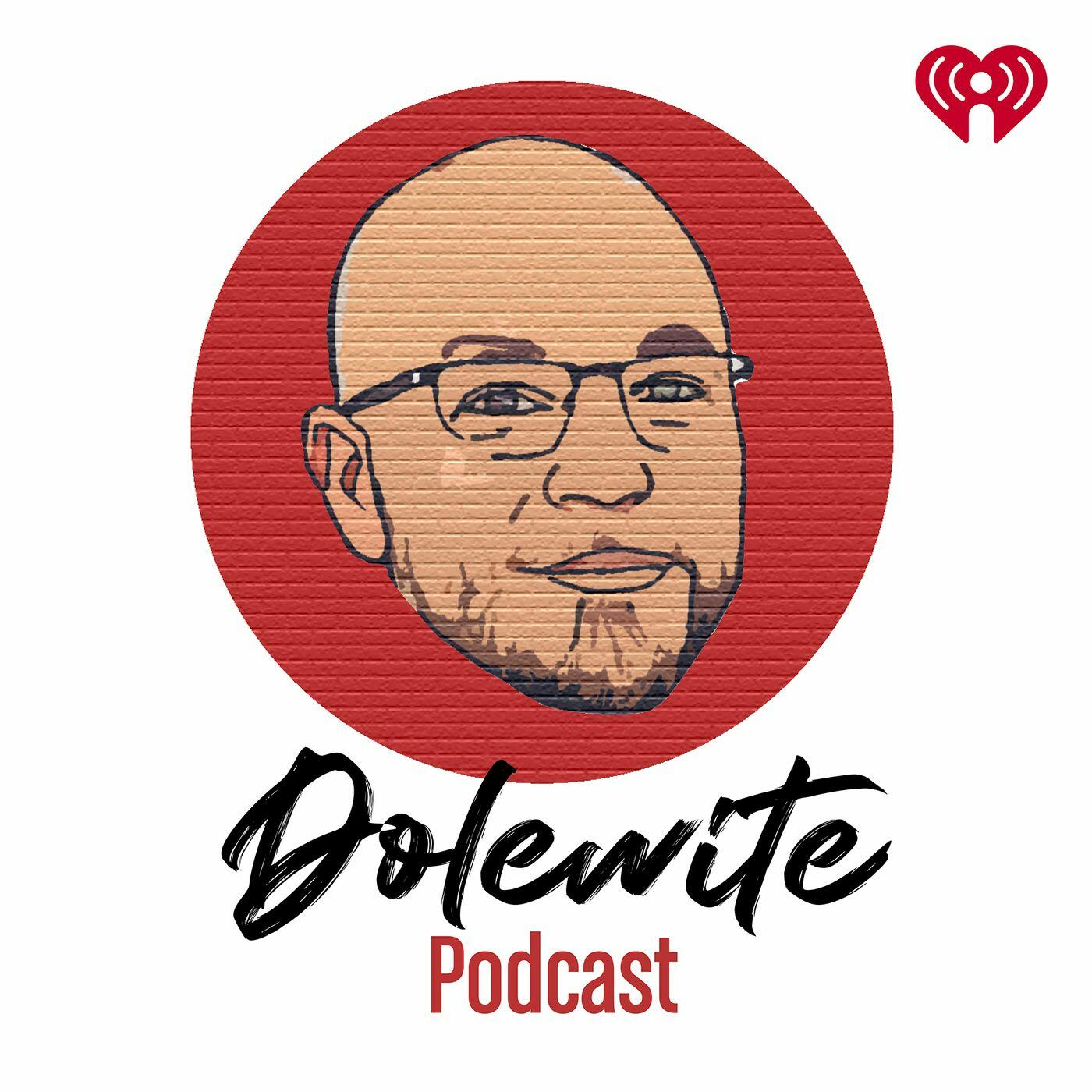 The Dolewite Podcast