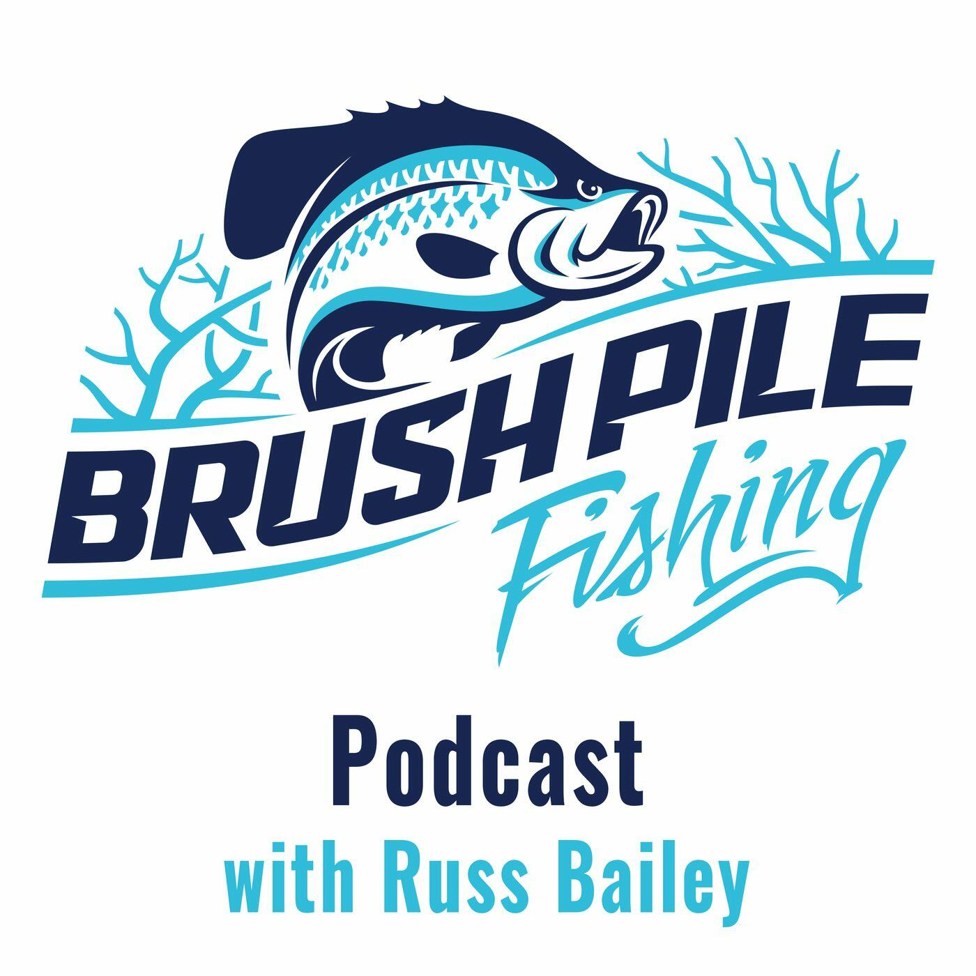 BrushPile Fishing Podcast