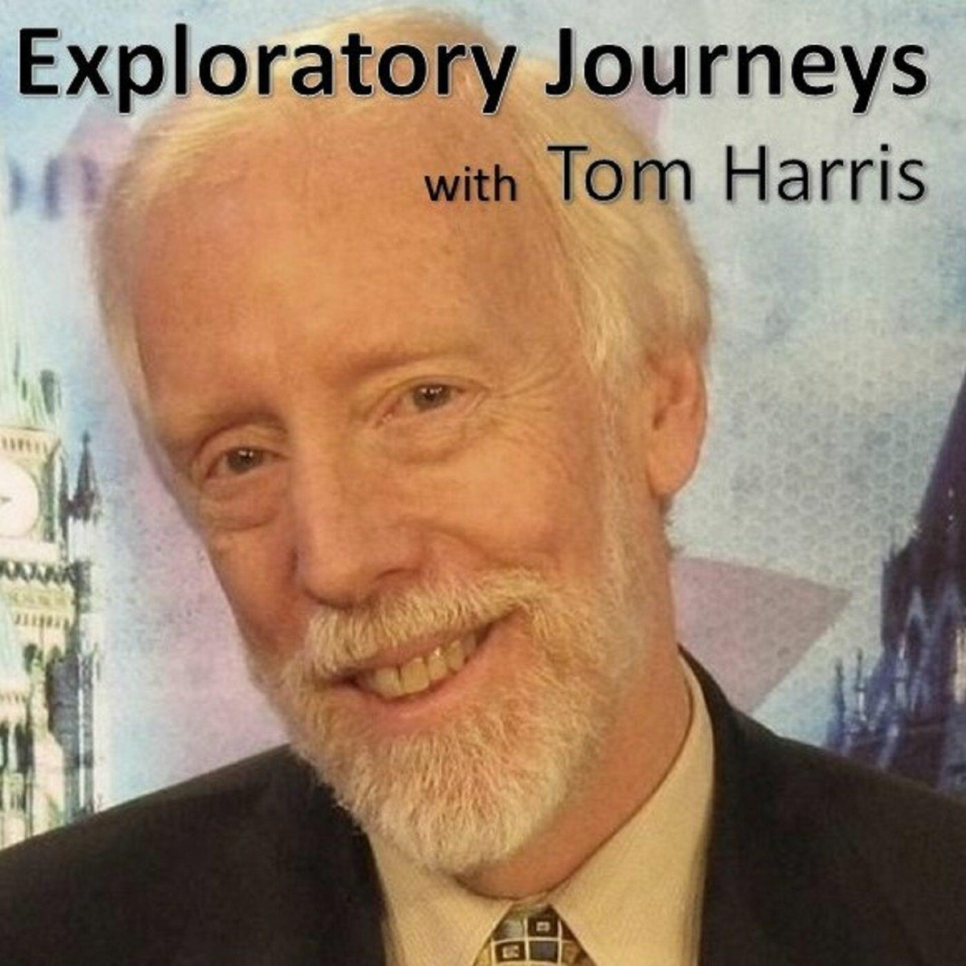 Exploratory Journeys with Tom Harris