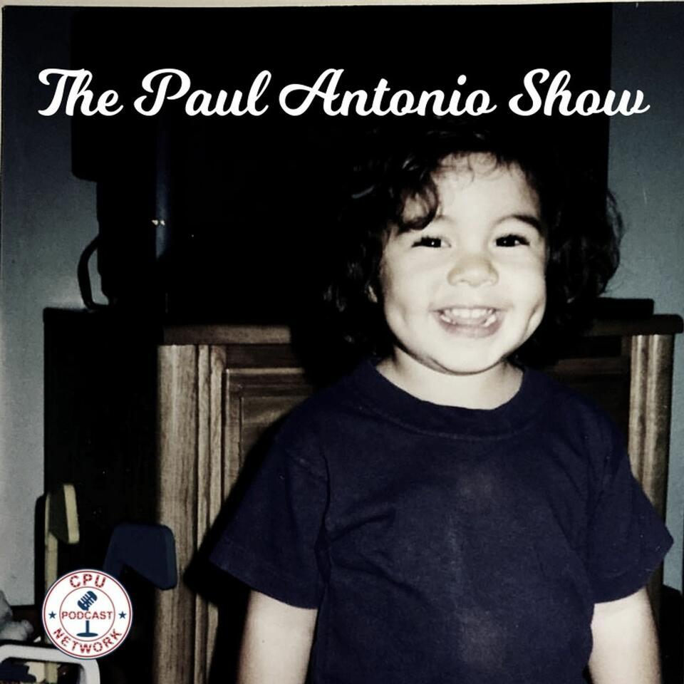 The Paul Antonio Show