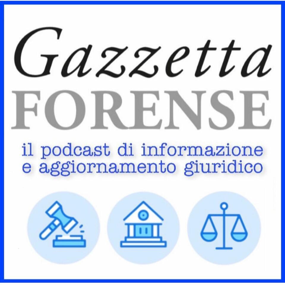 Gazzetta Forense Podcast