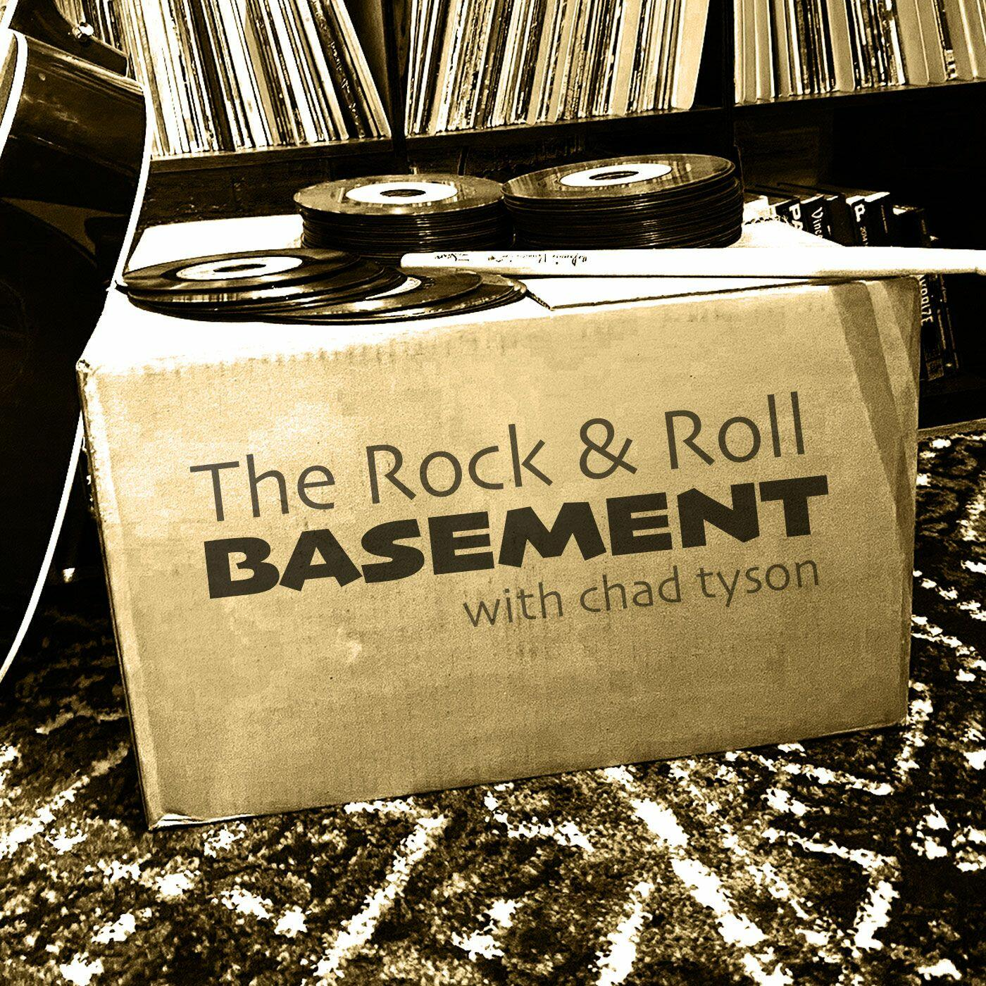 The Rock & Roll Basement with Chad Tyson