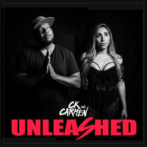 CK & Carmen UNLEASHED