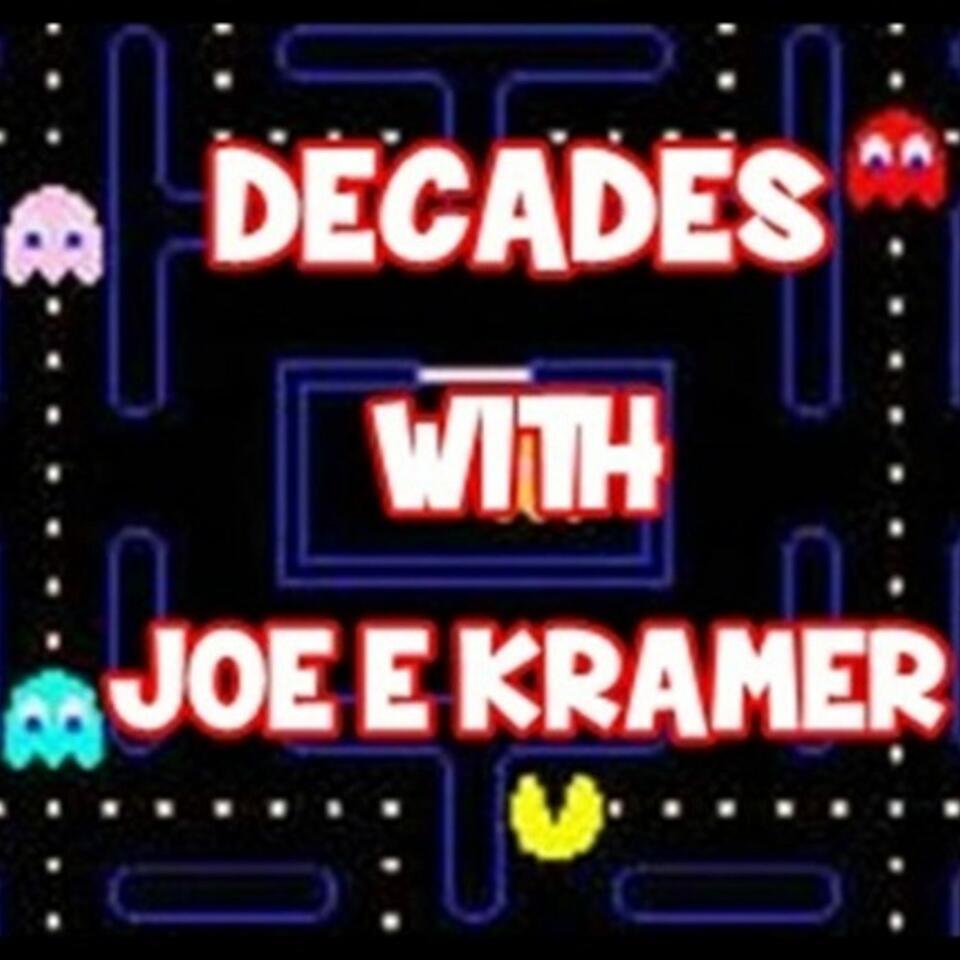 Decades with Joe E. Kramer