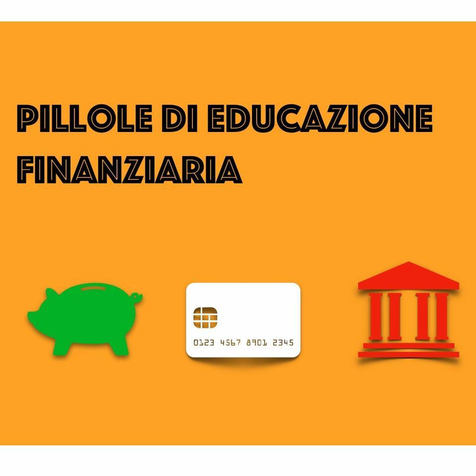 Pillole di Educazione Finanziaria