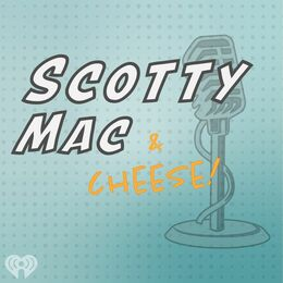 Scotty Mac (With Cheese!)
