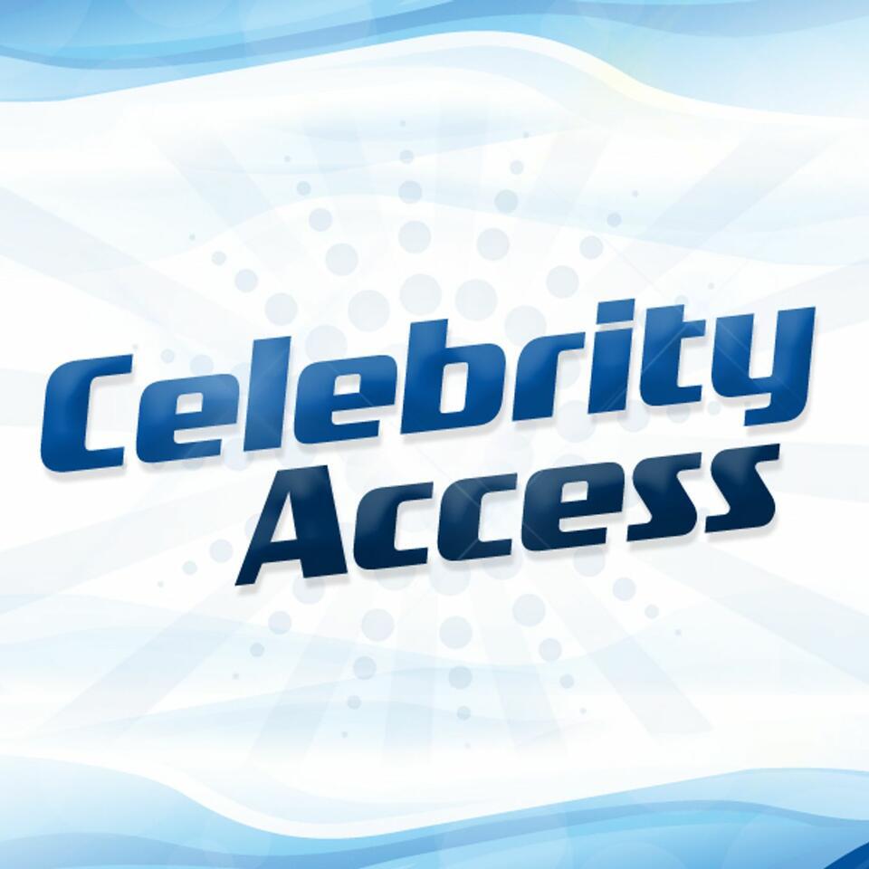 Celebrity Access Interviews
