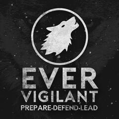 Ever Vigilant