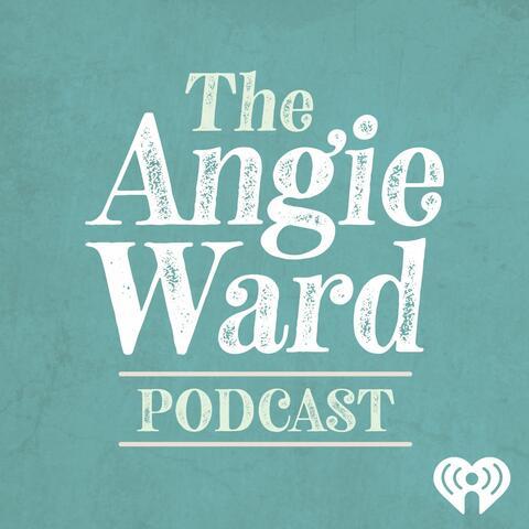 Angie Ward Podcast