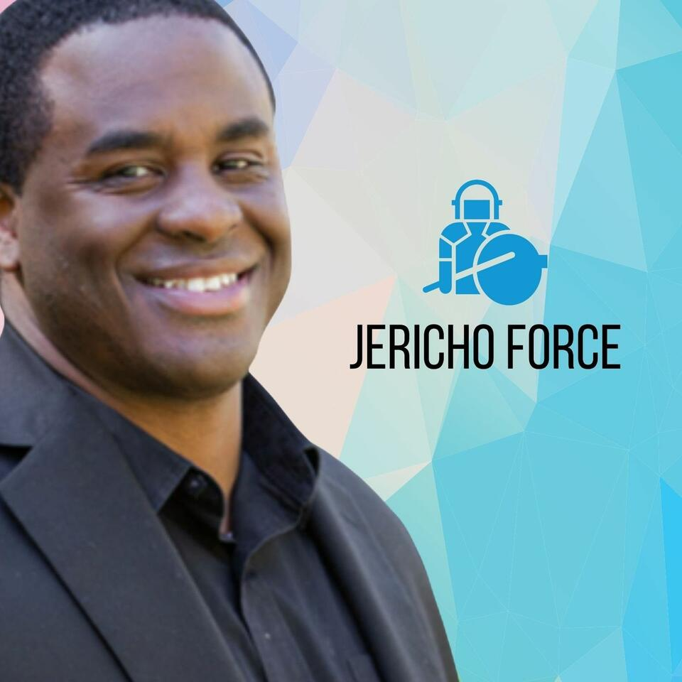 THE JERICHO FORCE PODCAST