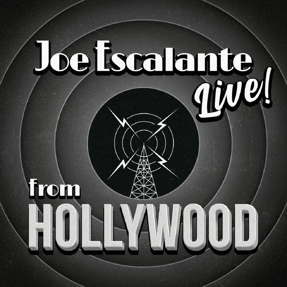 Joe Escalante, Live From Hollywood