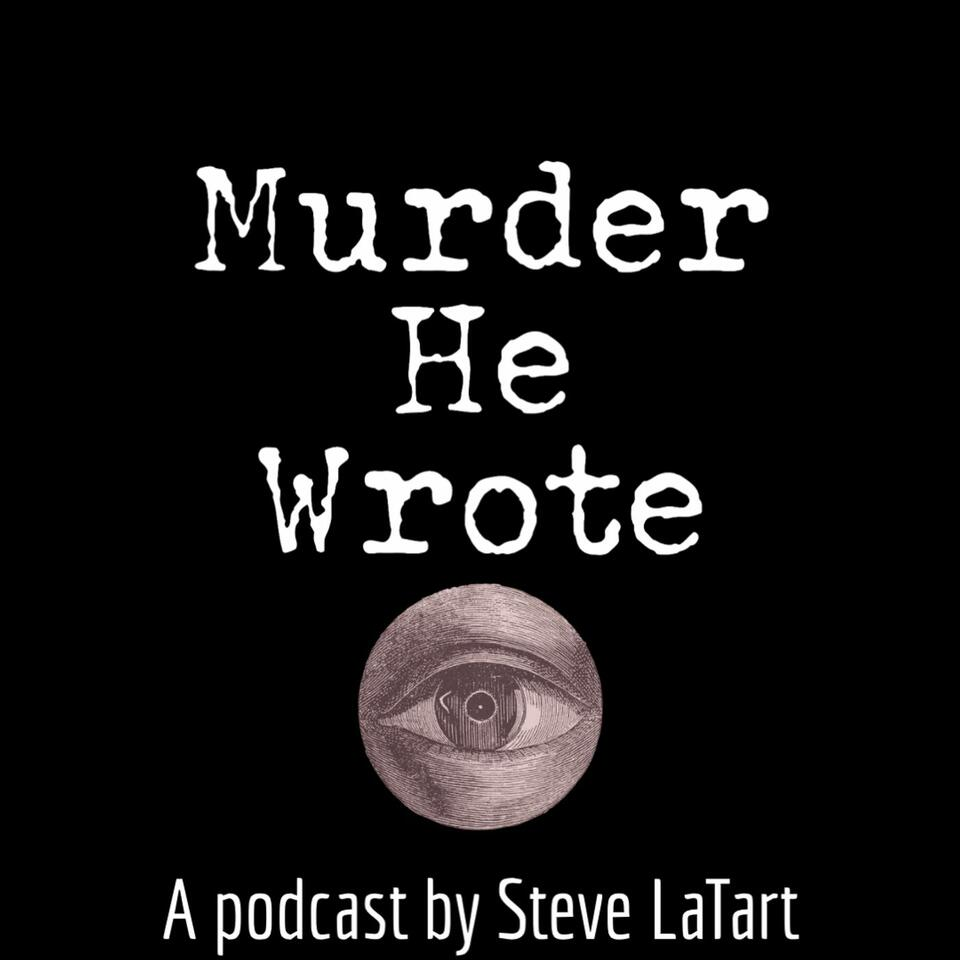 Murder He Wrote: An Immersive True Crime Podcast