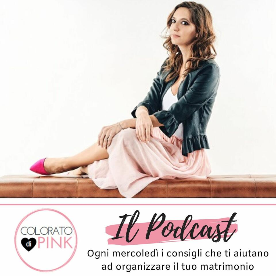 Colorato di Pink | Il podcast