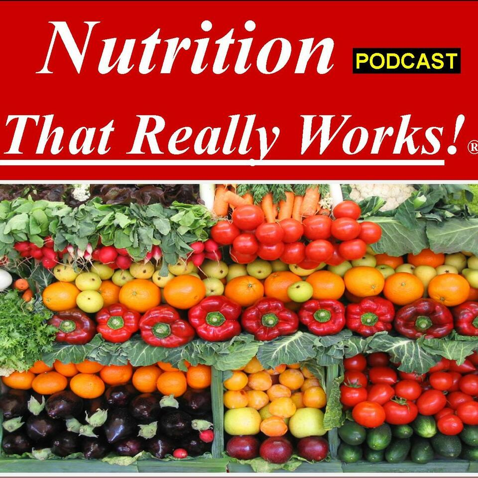 Nutrition That Really Works!