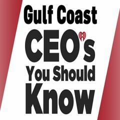 Gulf Coast CEOs You Should Know