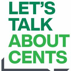 Let's Talk About Cents