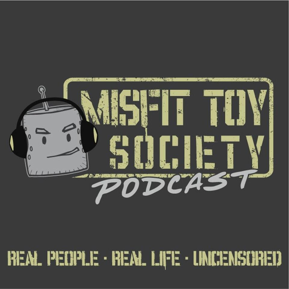 The Misfit Toy Society Podcast