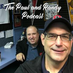 The Paul and Randy Podcast