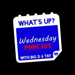 What's Up Wednesday Podcast