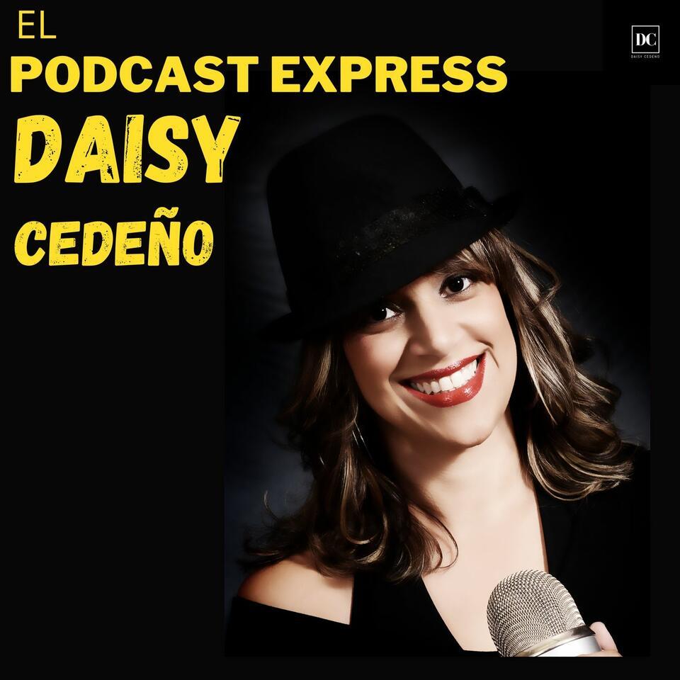 Daisy Cedeno Podcast Express