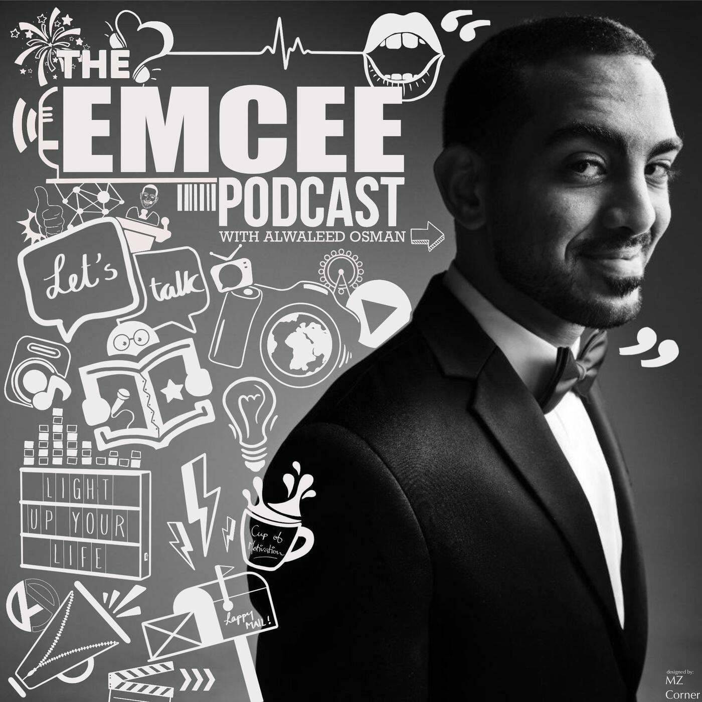 The EMCEE Podcast w/ Alwaleed Osman