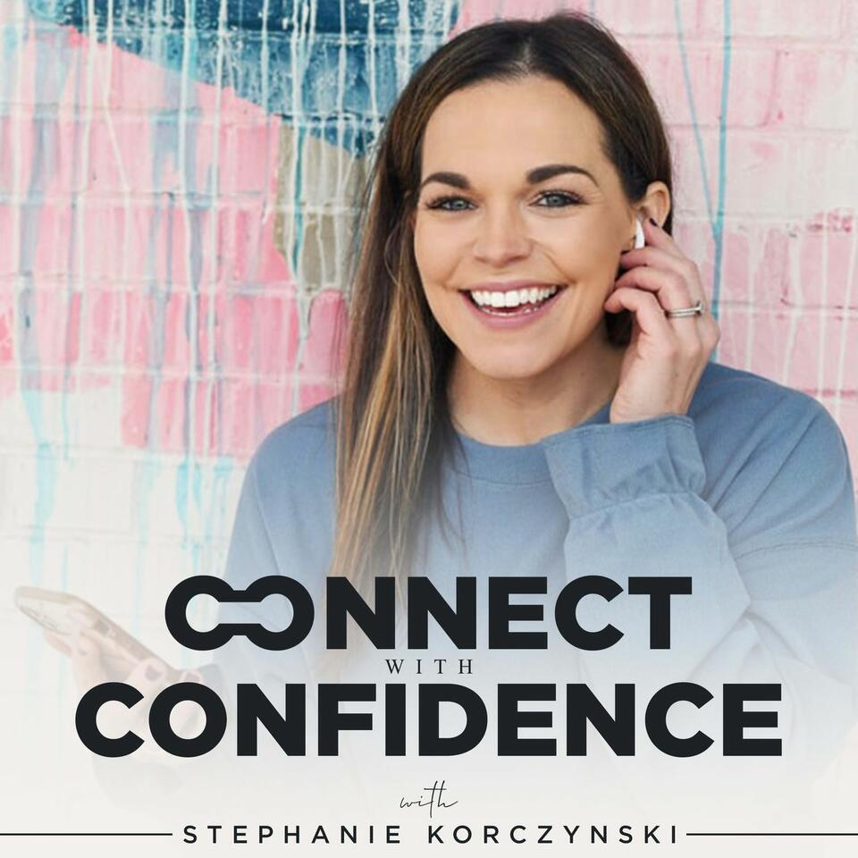 Connect with Confidence