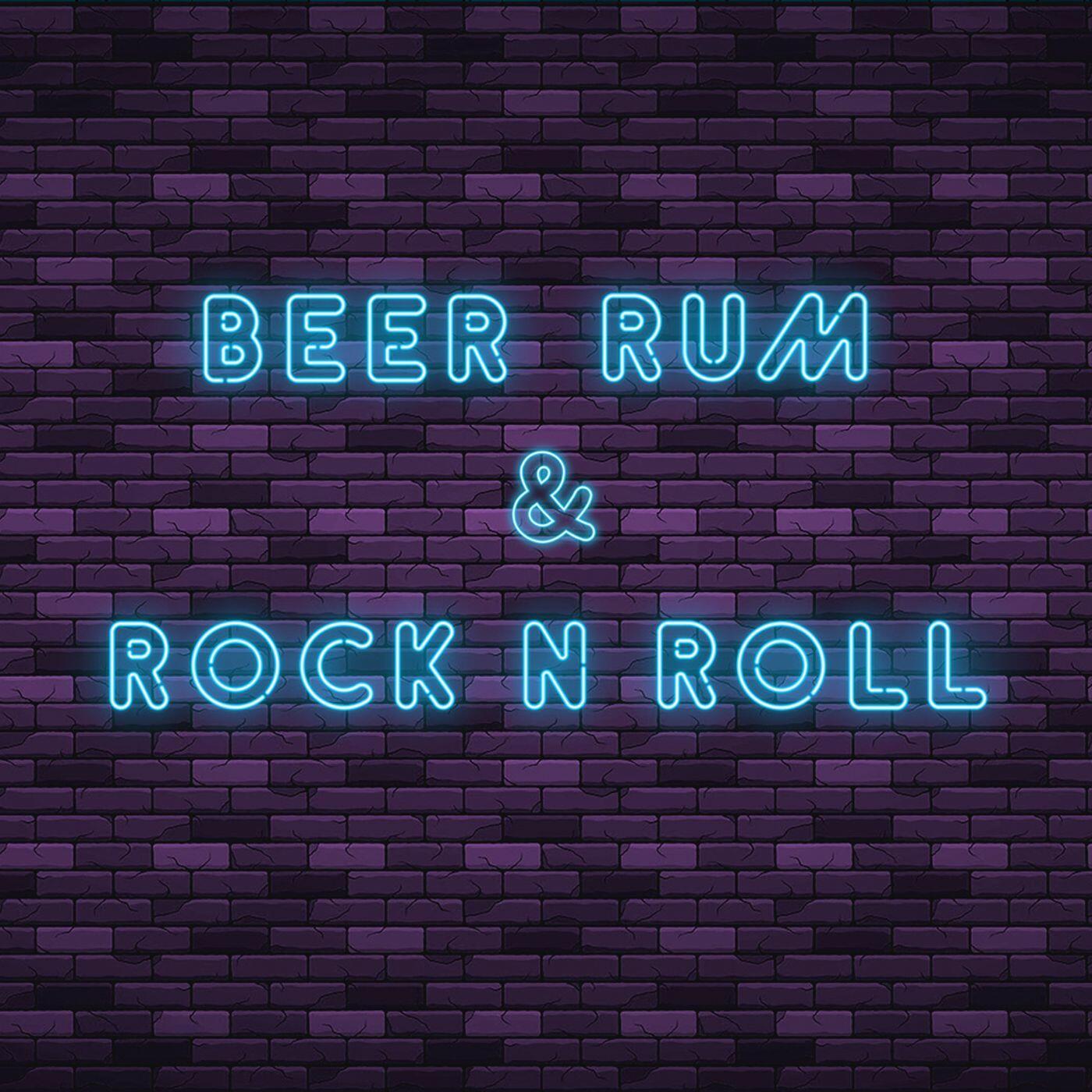 Beer Rum & Rock N Roll