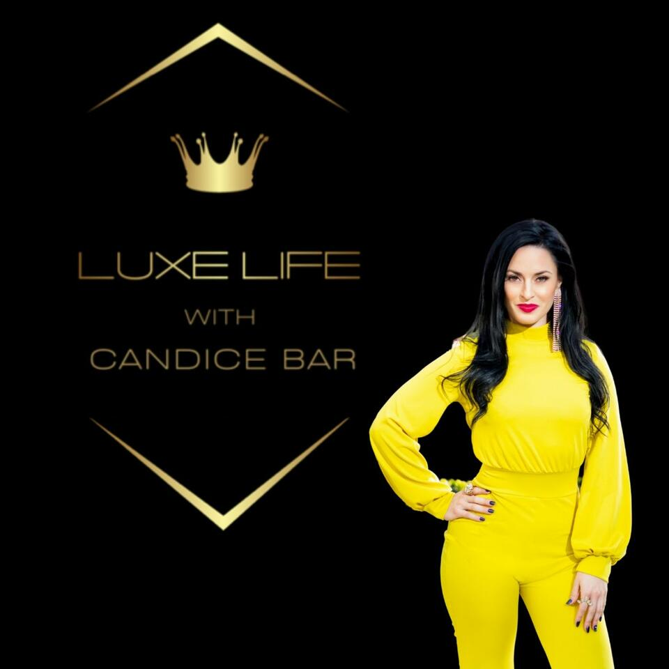 Luxe Life with Candice Bar