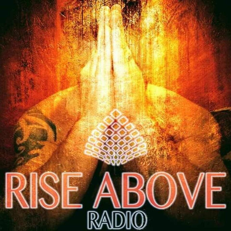 Rise Above Radio With Mac Mullings