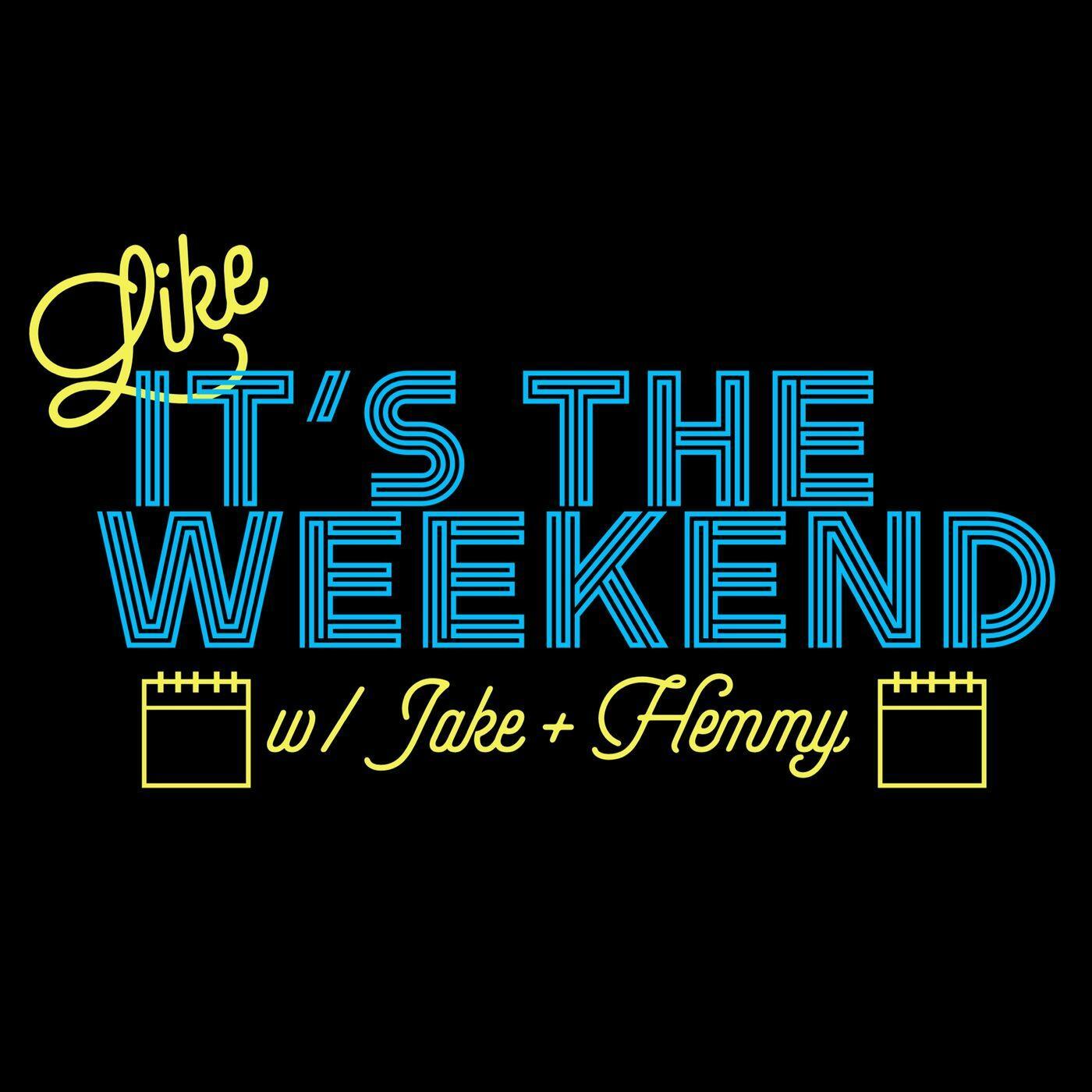 Like It's The Weekend