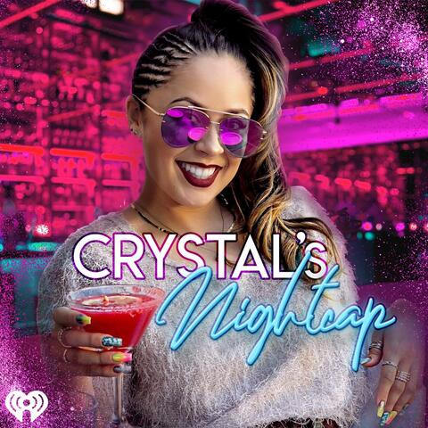 Crystal's Nightcap