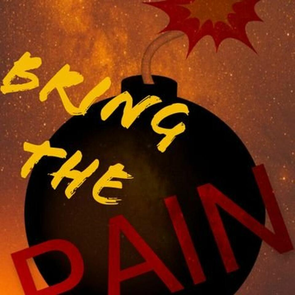 Bring The PAIN!