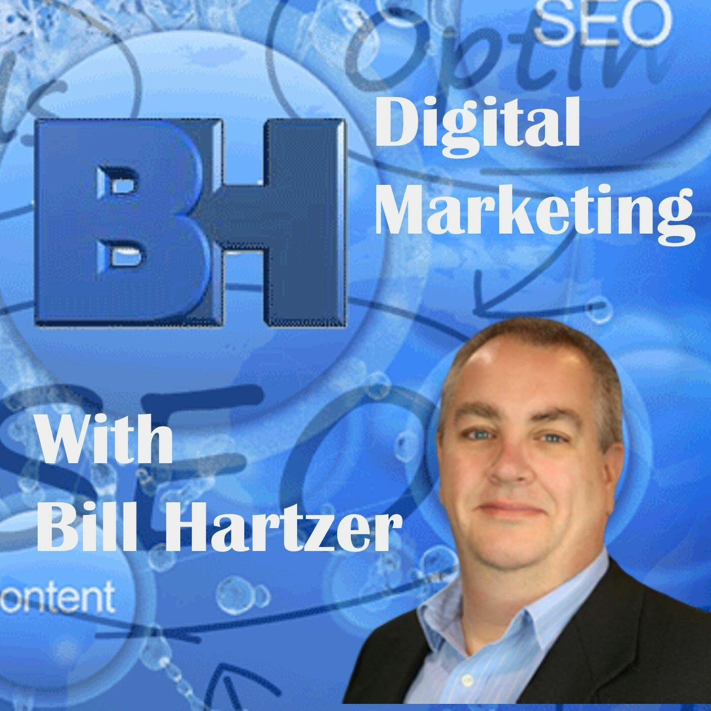 Digital Marketing with Bill Hartzer