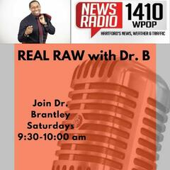 REAL AND RAW W/ DR.B