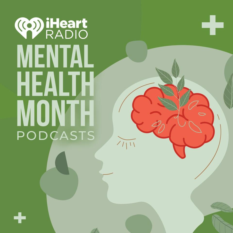 Mental Health Month Podcasts