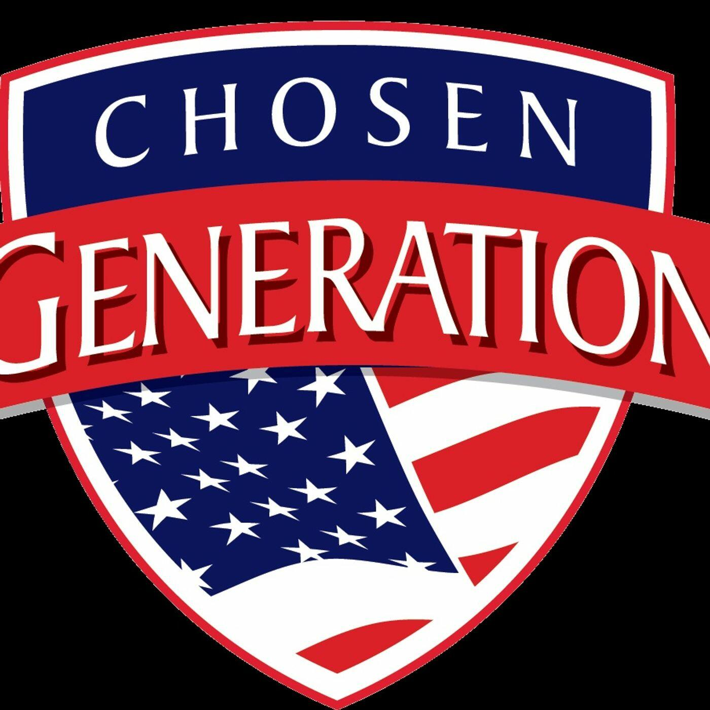 Chosen Generation Most Recent shows