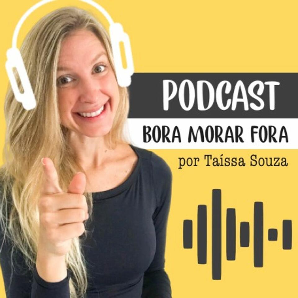 Bora Morar Fora por Taíssa Souza