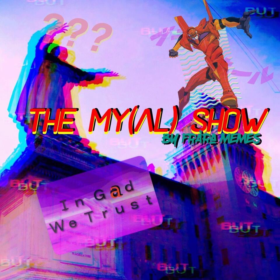 The My(Al) Show
