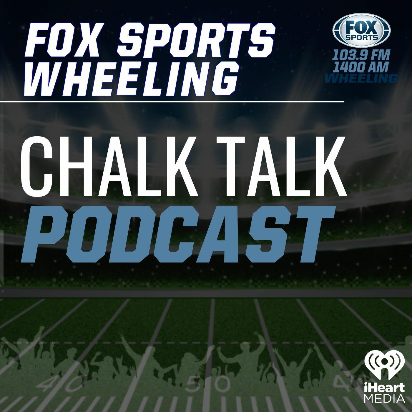 Fox Sports Wheeling Chalk Talk Podcast