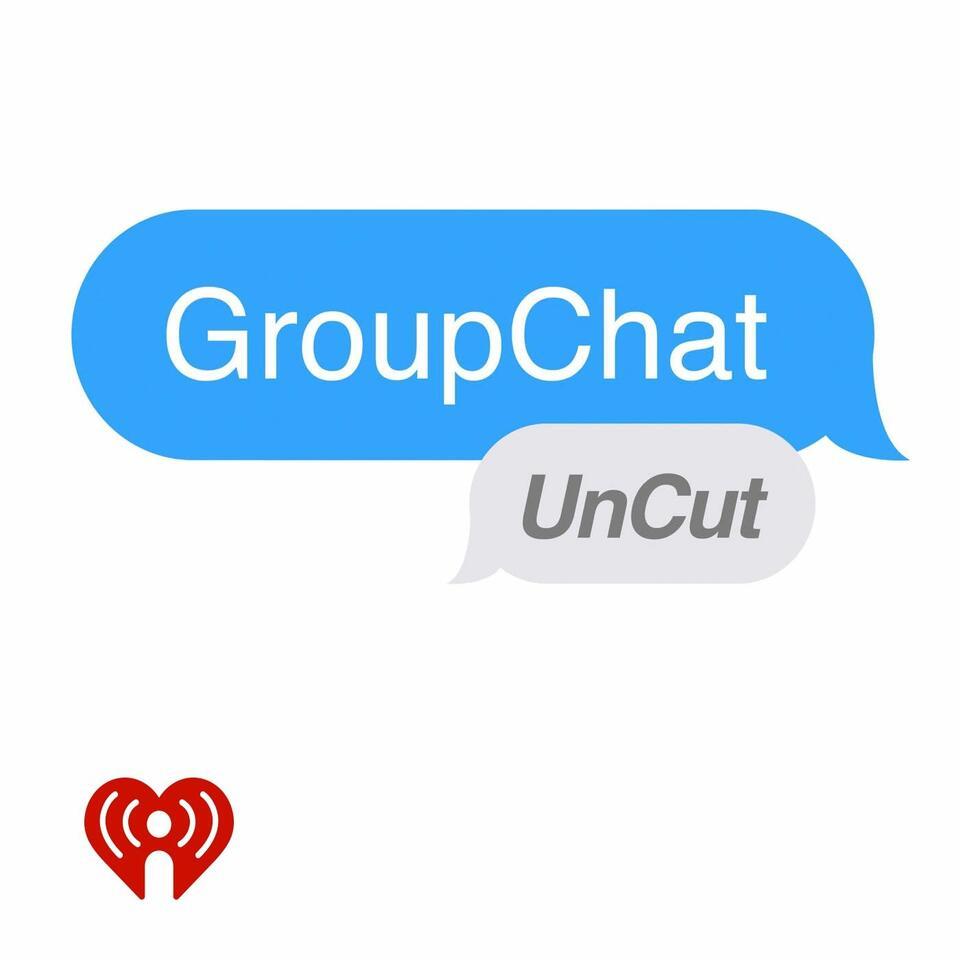 GroupChat UnCut