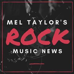 Mel Taylor's Rock News