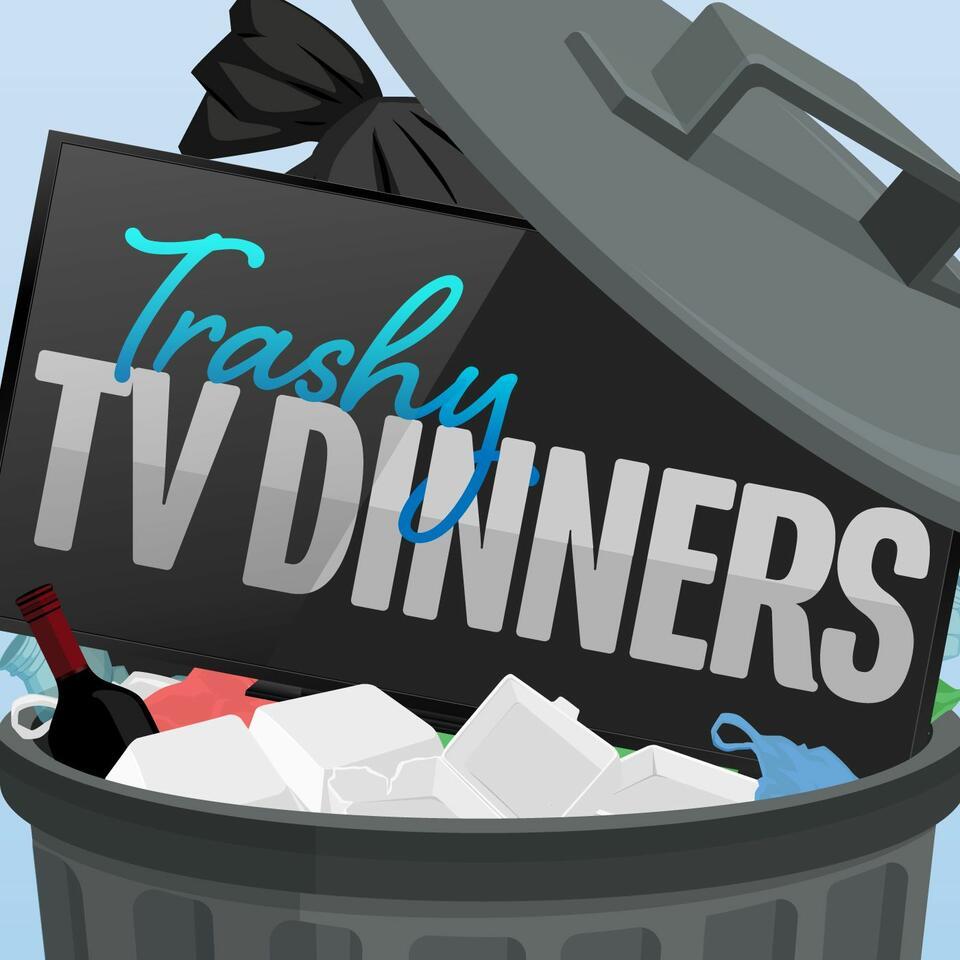 Trashy TV Dinners