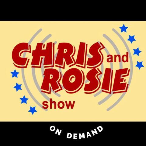 Chris & Rosie On Demand