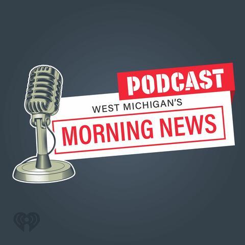 West Michigan's Morning News