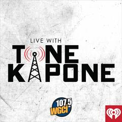 WGCI Presents: Live With Tone Kapone!